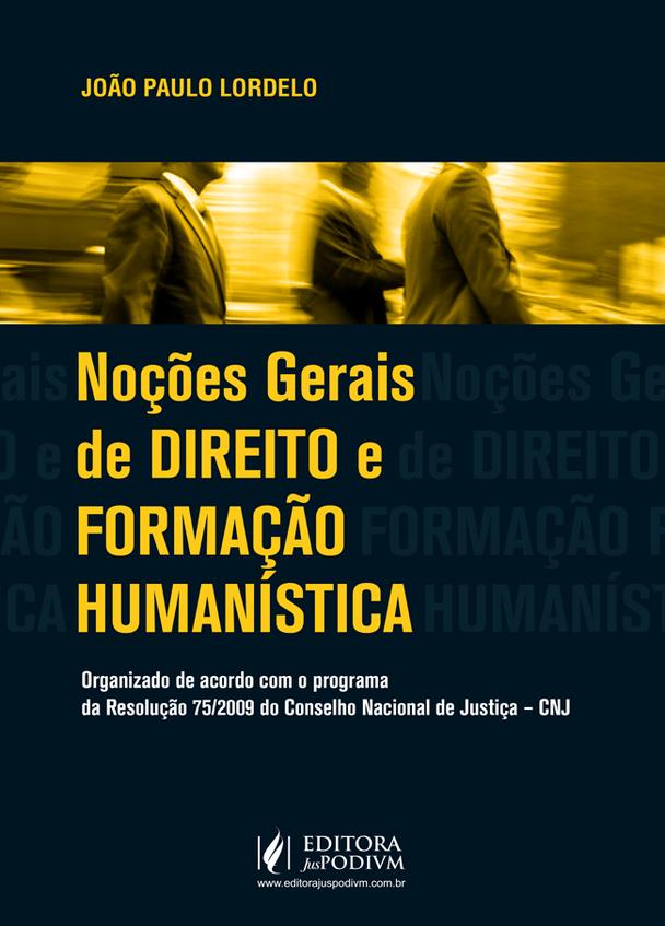 Meu livro: Noções gerais de Direito e Humanística