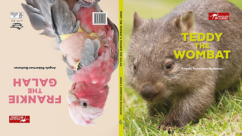 Children's Book - Teddy the Wombat/Frankie the Galah