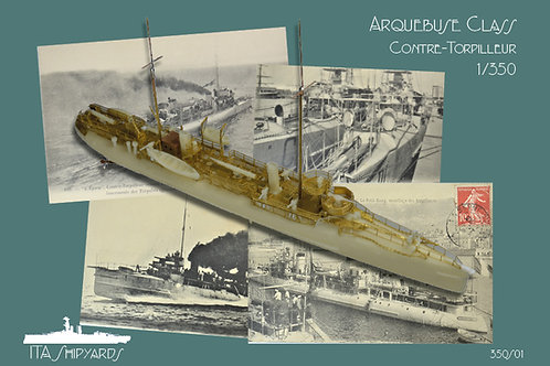 1/350 Arquebuse Class Contre-Torpilleur