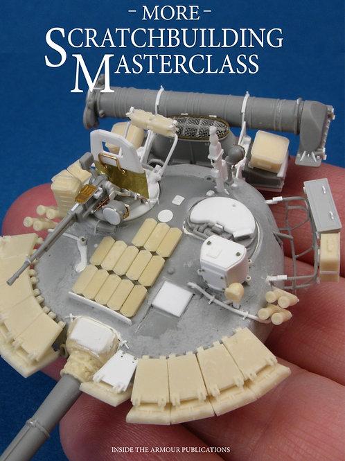 More - Scratchbuilding Masterclass