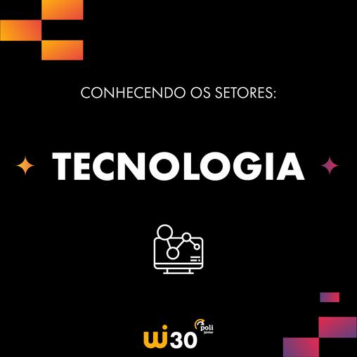 Conhecendo os Setores: Tecnologia