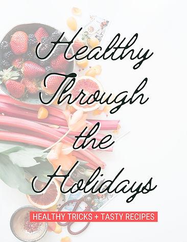 Healthy Through the Holidays.jpg