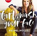 Girl Wash Your Face | Rachel Hollis
