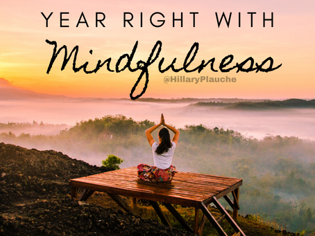 Start the New Year Right with Mindfulness
