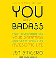 You Are A Badass | Jen Sincero