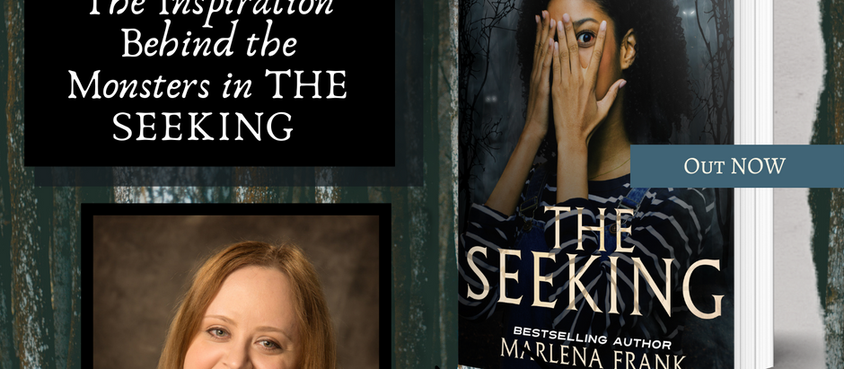 MARLENA FRANK ON TOUR: The Inspiration Behind the Monsters in THE SEEKING