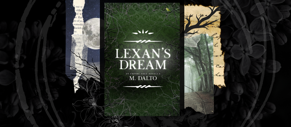 HAPPY RELEASE DAY: Lexan's Dream, An Empire Saga Novella by M. Dalto