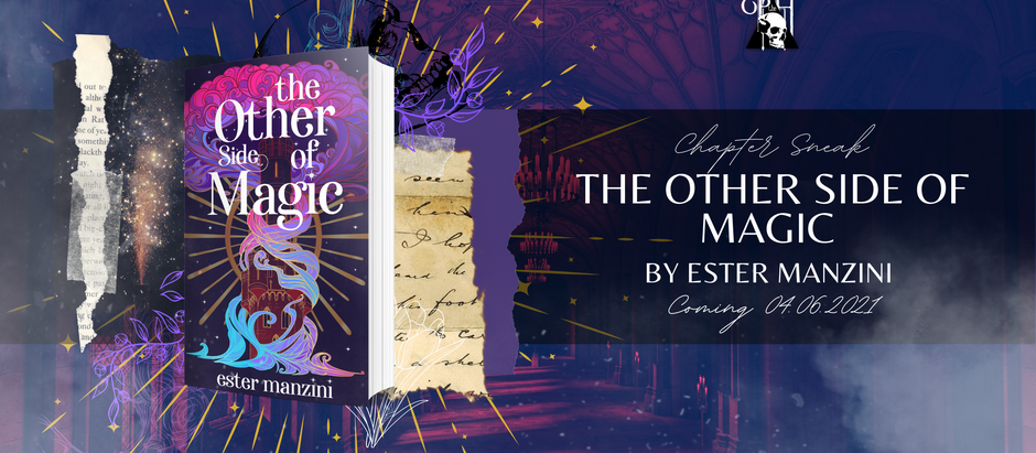 READ THE FIRST TWO CHAPTERS: The Other Side of Magic by Ester Manzini