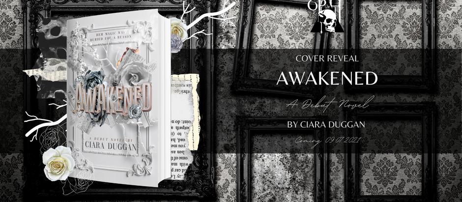 HAPPY COVER REVEAL: Awakened by Ciara Duggan