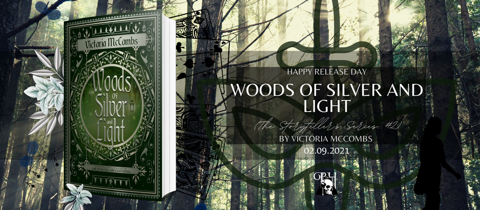HAPPY RELEASE DAY: Woods of Silver and Light