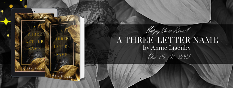 HAPPY COVER REVEAL: A Three-Letter Name by Annie Lisenby