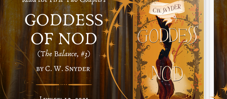 READ THE FIRST TWO CHAPTERS: Goddess of Nod (The Balance, #3) by C. W. Snyder