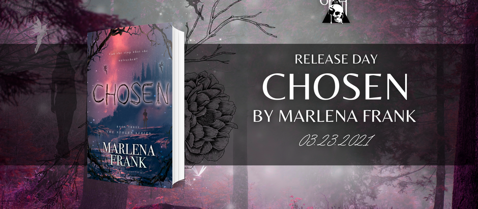 HAPPY RELEASE DAY: Chosen (The Stolen Series, #3) by Marlena Frank