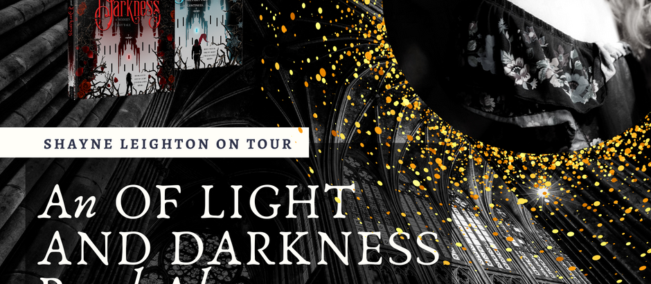 SHAYNE LEIGHTON ON TOUR: An OF LIGHT AND DARKNESS Read-Along!
