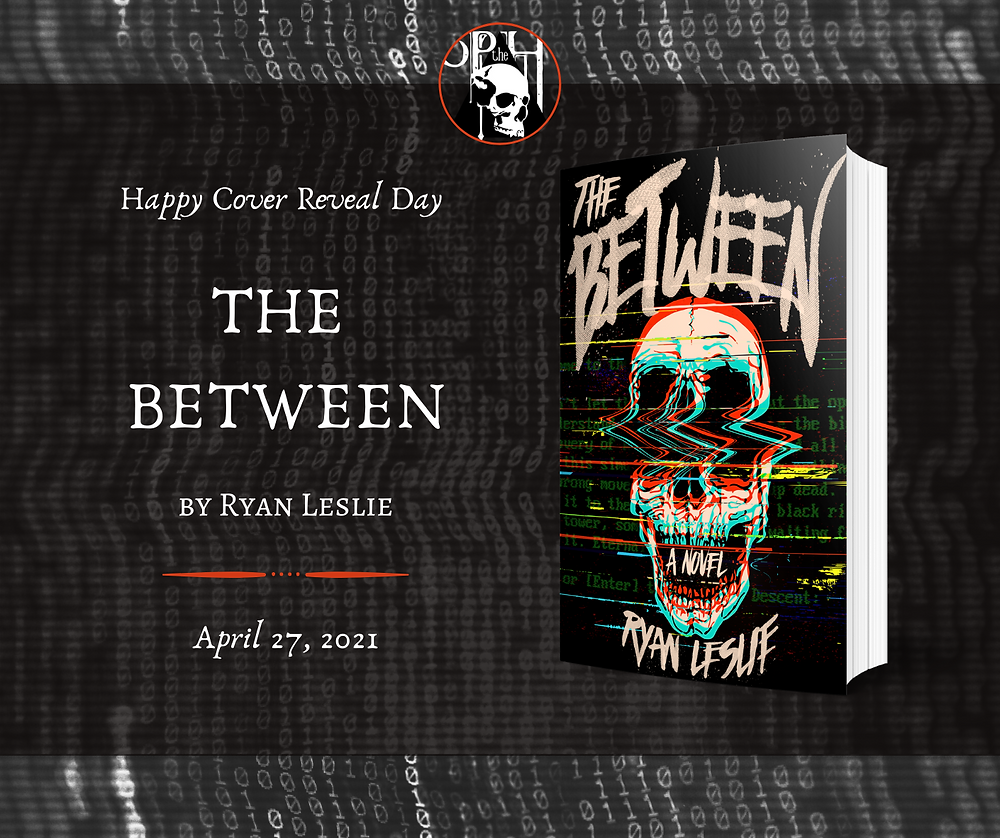 Happy Cover Reveal The Between by Ryan Leslie