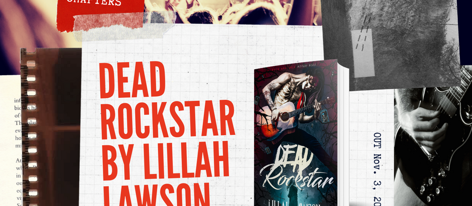 READ THE FIRST TWO CHAPTERS: Dead Rockstar by Lillah Lawson