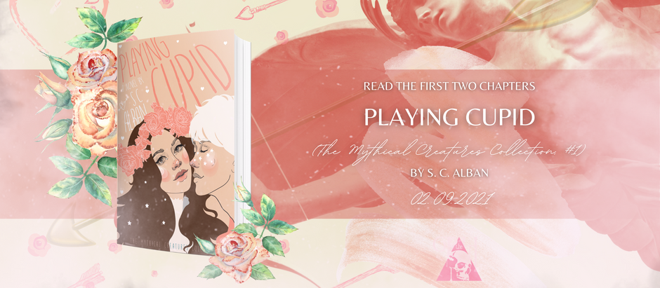 READ THE FIRST TWO CHAPTERS: Playing Cupid (The Mythical Creatures Collection, #1) by S.C. Alban