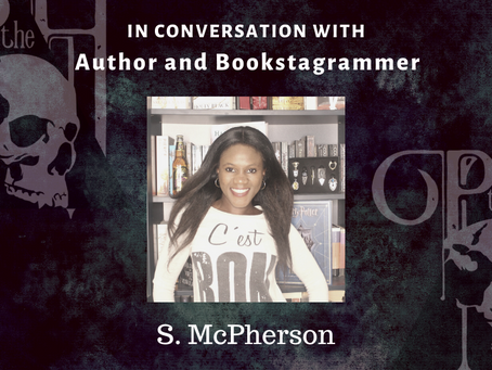 In Conversation with Author and Bookstagrammer S MCPHERSON
