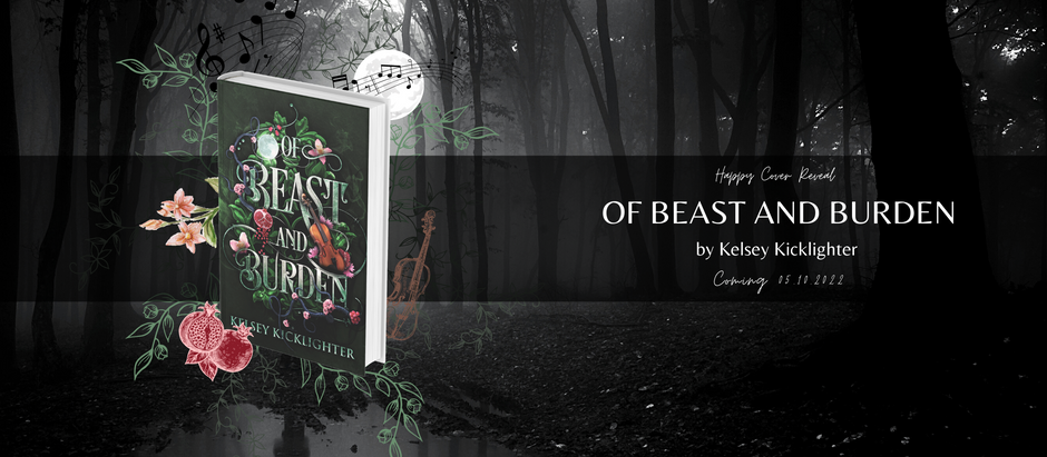 HAPPY COVER REVEAL: Of Beast and Burden by Kelsey Kicklighter