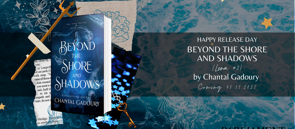 HAPPY RELEASE DAY: Beyond the Shore and Shadows (Lena, #2) by Chantal Gadoury