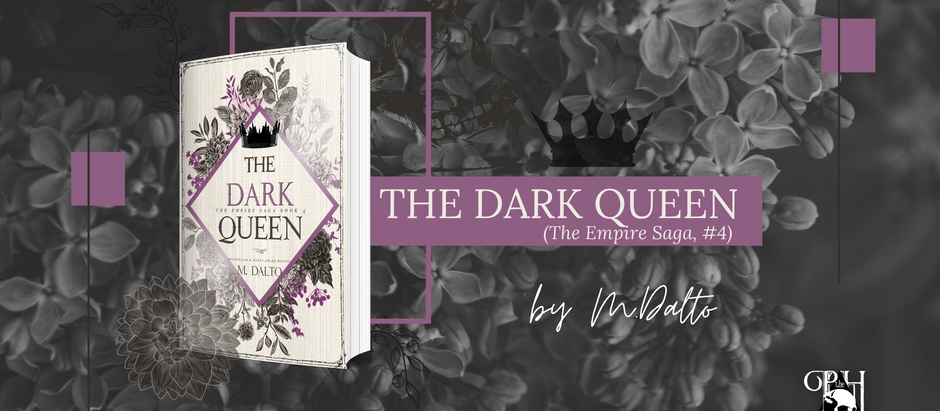 HAPPY COVER REVEAL: The Dark Queen by M. Dalto with an Exclusive Sneak Peak Within