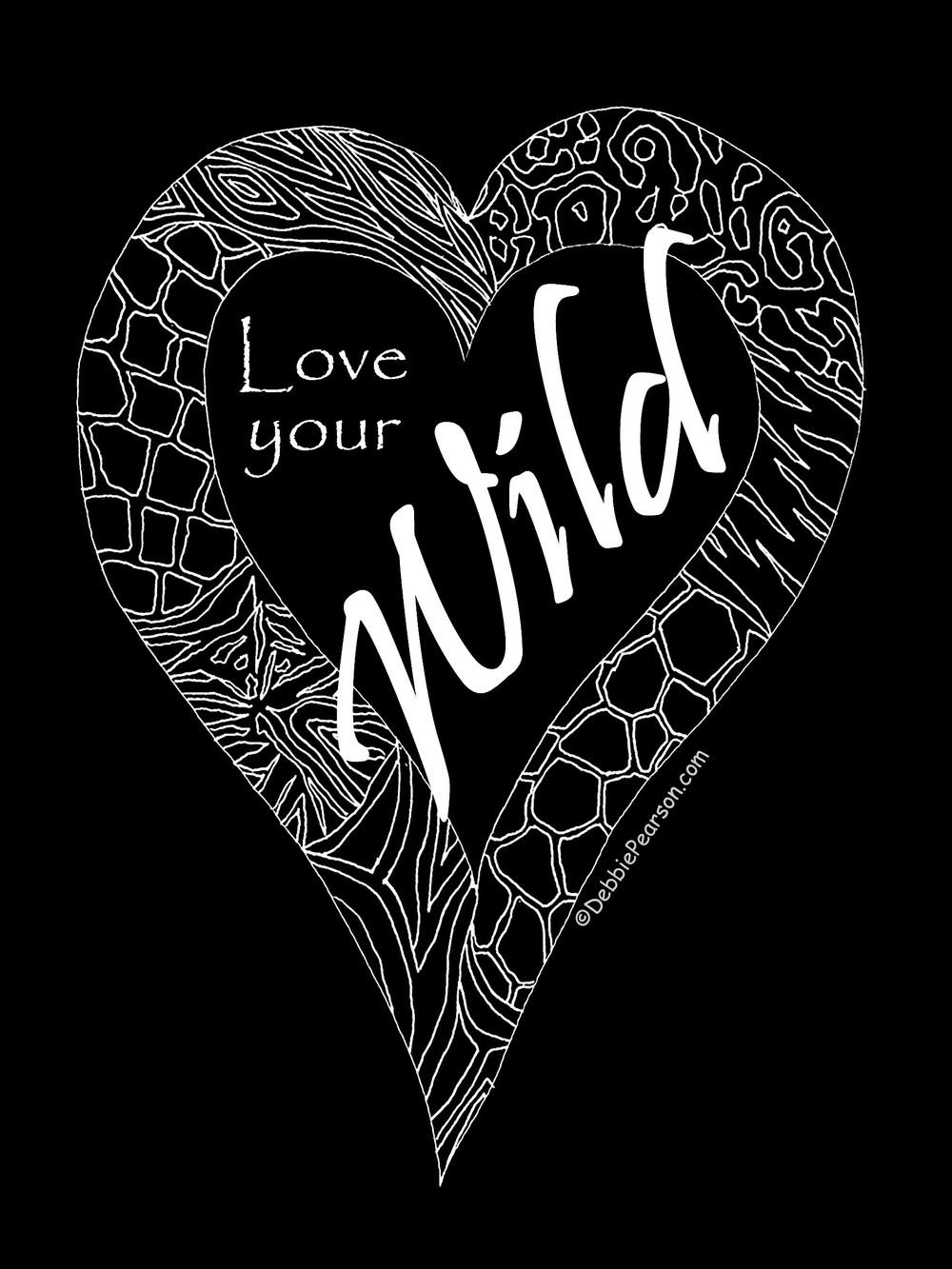 Love Your Wild!