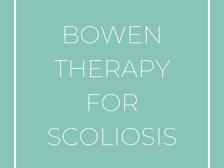 Bowen Therapy for Scoliosis