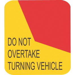 SIGN TURNING WARNING 1 PIECE (D.N.O.T.V.)