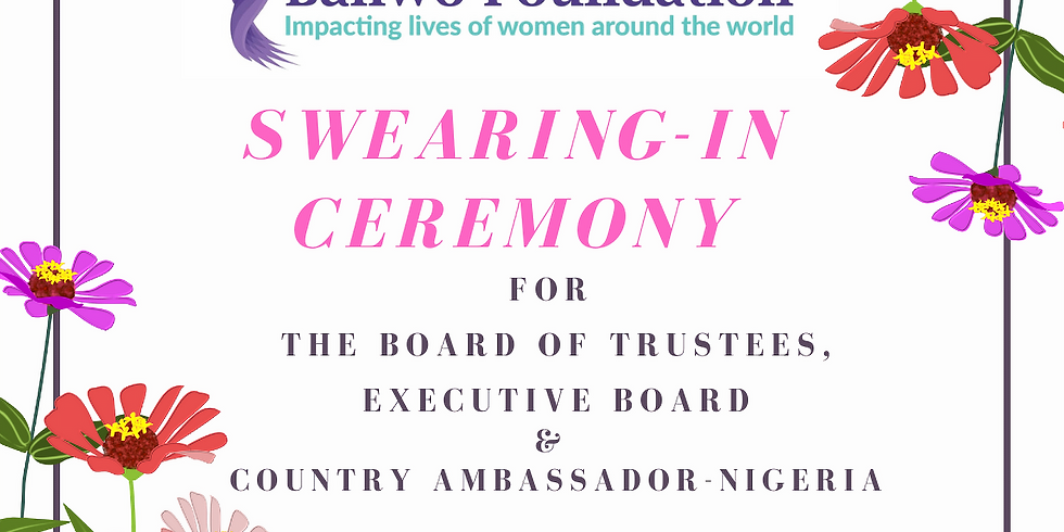 Online Swearing-In Ceremony for BFI Board of Trustees, Executive Board  & Country Ambassador - Nigeria