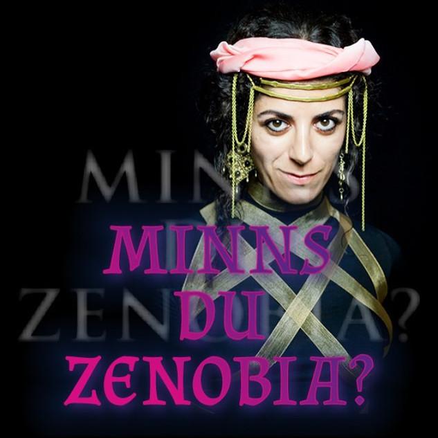 Minns du Zenobia?