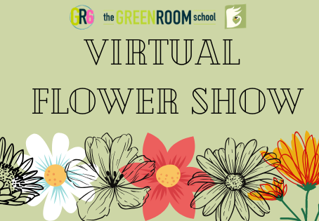 The Green Room Virtual Flower Show