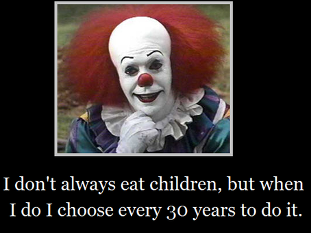 A Pennywise for Your Thoughts?