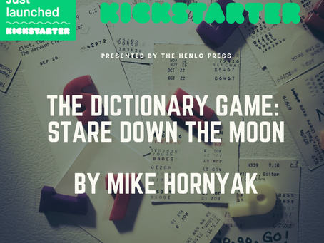 Interview With Mike Hornyak, Author of The Dictionary Game: Stare Down the Moon