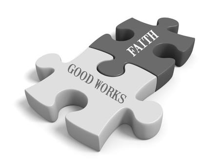 Without Works, Faith Can't Save you.