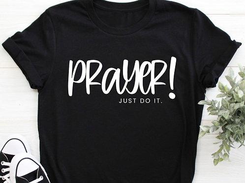 Prayer Just Do It