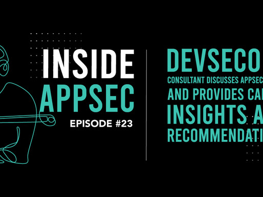 Inside AppSec Podcast: Evolving Beyond Monolithic Application Security