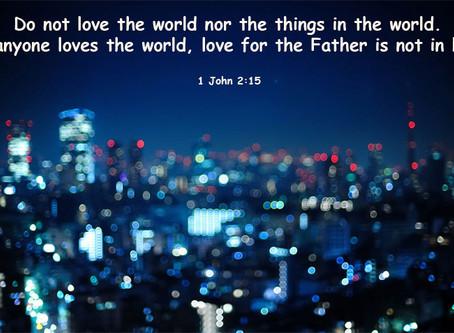9 April 四月| 1 John约壹2:15-17|
