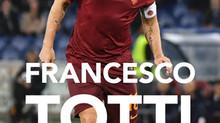 FRANCESCO TOTTI, SANTO SUBITO?