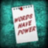Written message that words have power