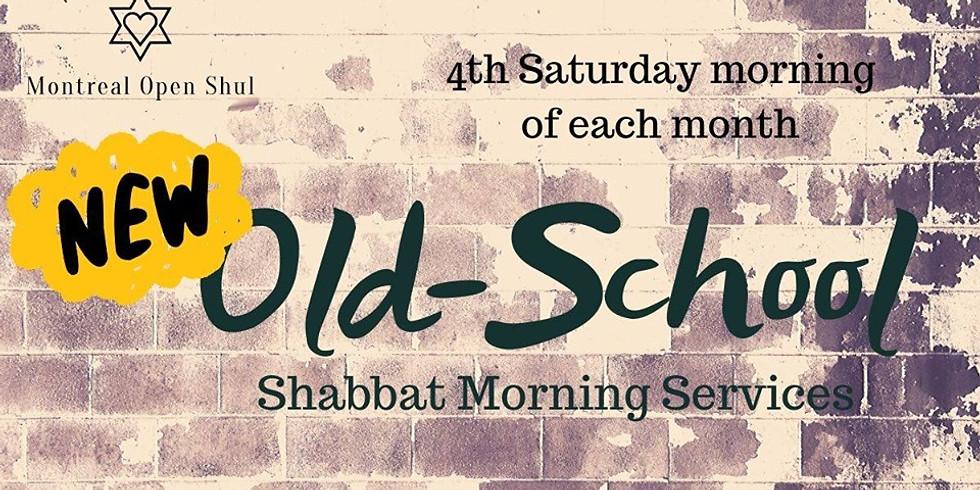 New/Old School Shabbat Service