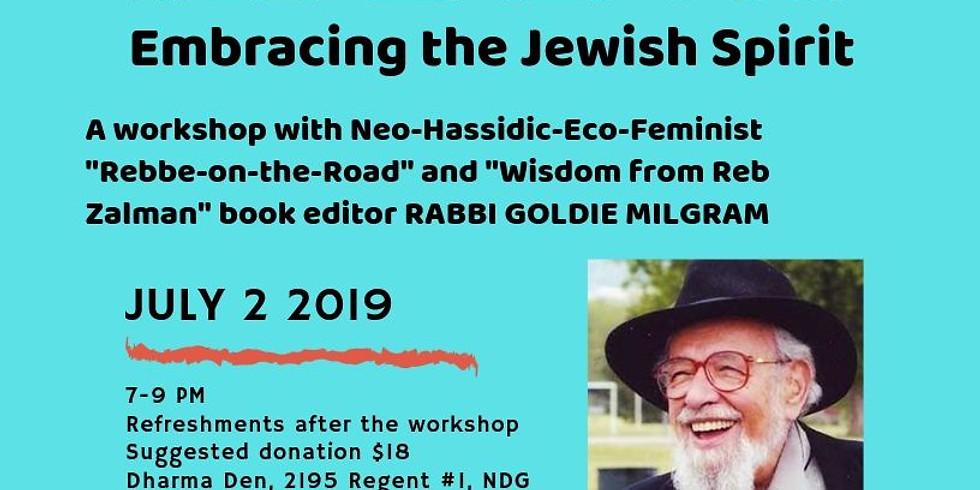 Wisdom from Reb Zalman with Rabbi Goldie Milgram