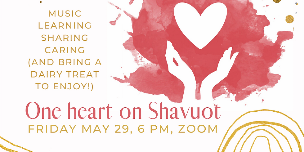 One heart on Shavuot