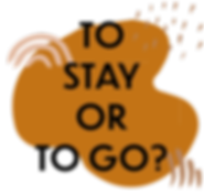 STAY OR GO.png