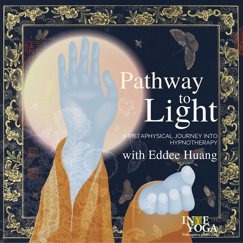 PATHWAY TO LIGHT - A METAPHYSICAL JOURNEY INTO HYPNOTHERAPY