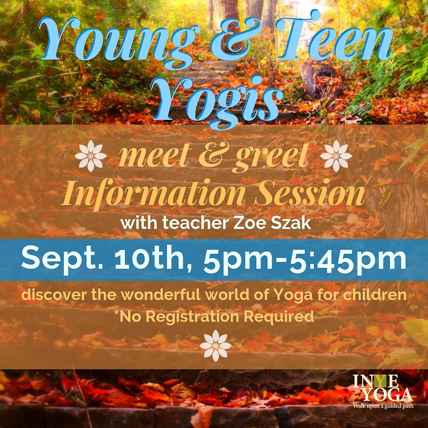 YOUNG & TEEN YOGIE INFO SESSION