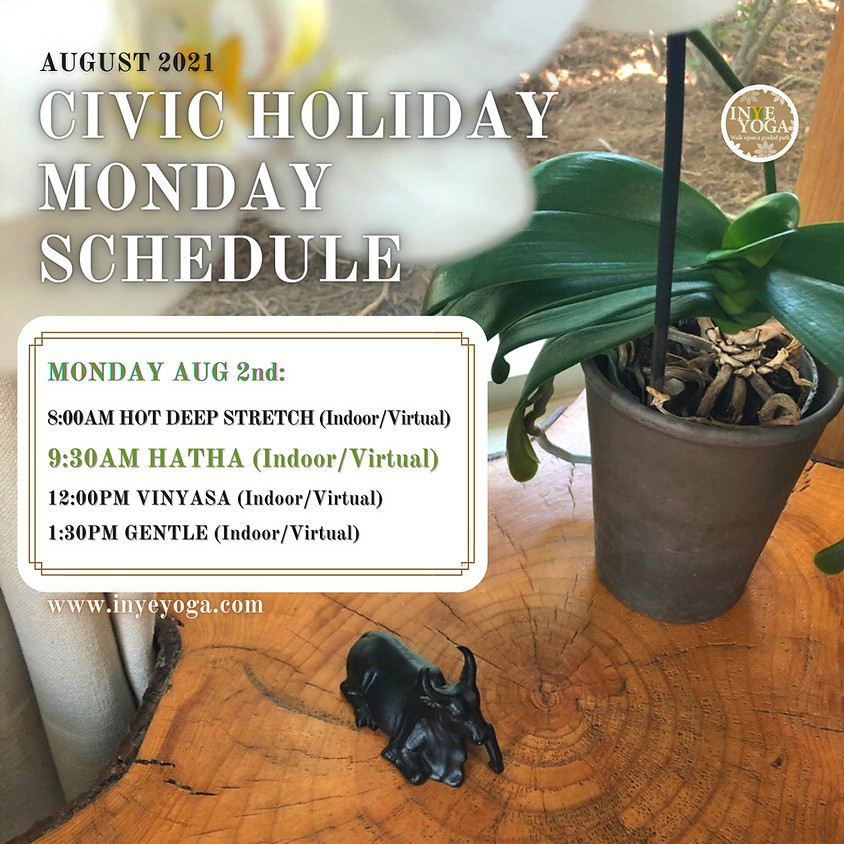 CIVIC HOLIDAY MONDAY SCHEDULE