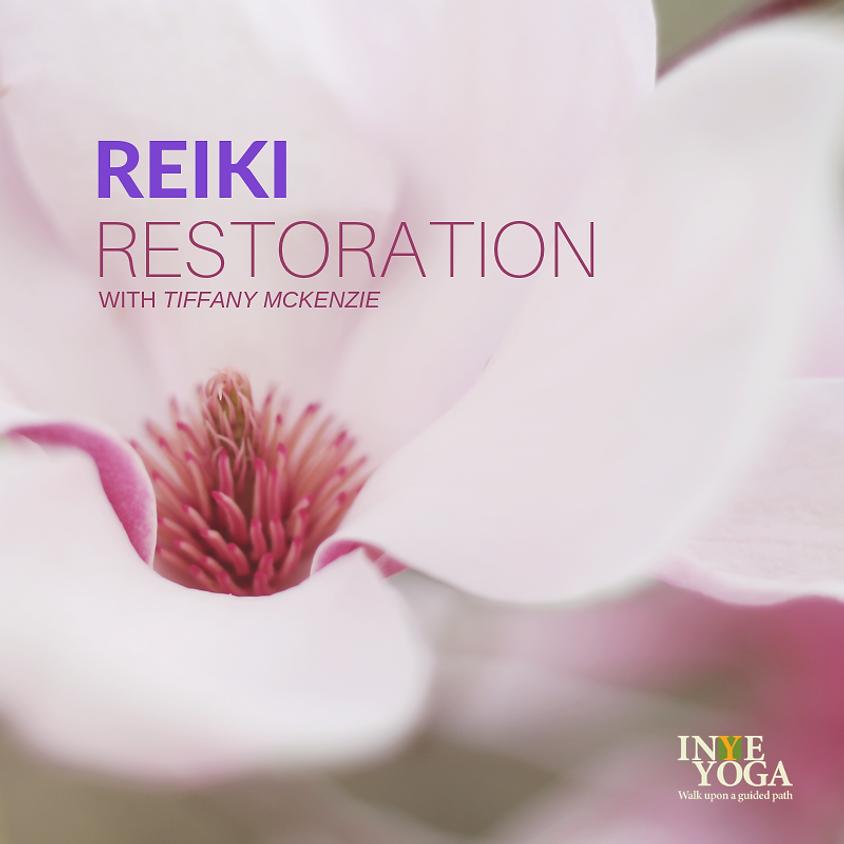 REIKI RESTORATION (August)