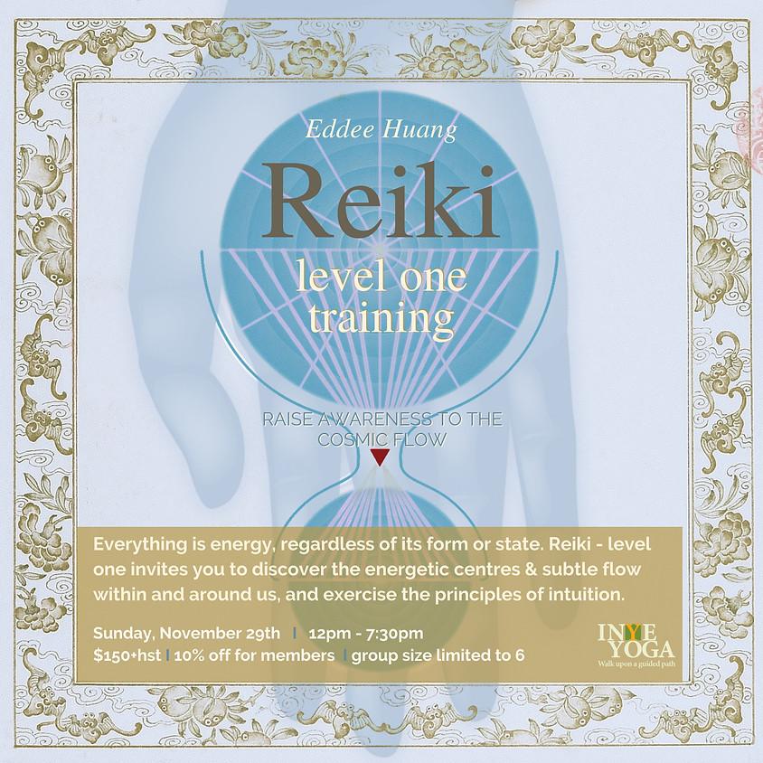 REIKI LEVEL ONE TRAINING (NOV)