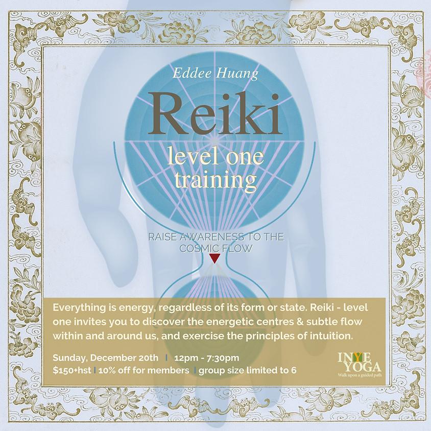 REIKI LEVEL ONE TRAINING (DEC)