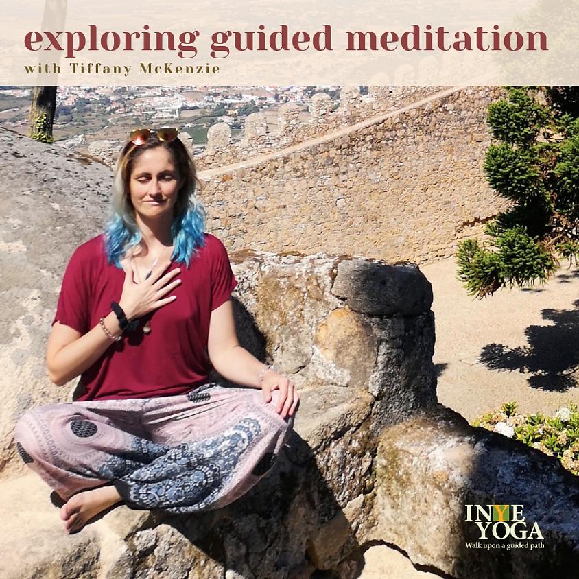 EXPLORING GUIDED MEDITATION